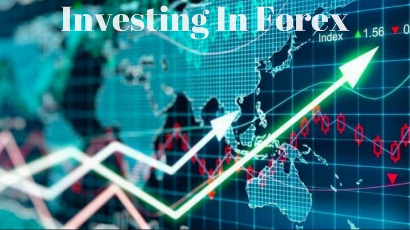 Investing in Forex The Important Things You Have to Know